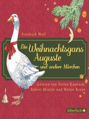 cover image of Die Weihnachtsgans Auguste und andere Märchen