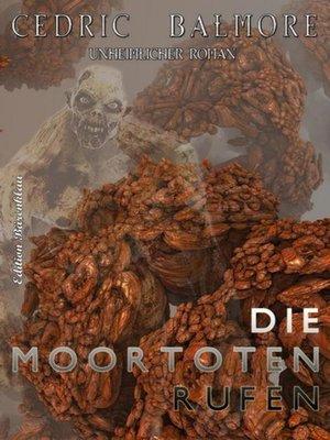 cover image of Die Moortoten rufen