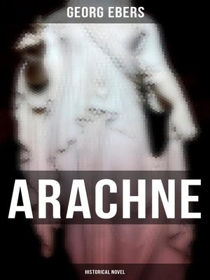 cover image of Arachne (Historical Novel)