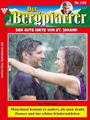 cover image of Der Bergpfarrer 199 – Heimatroman
