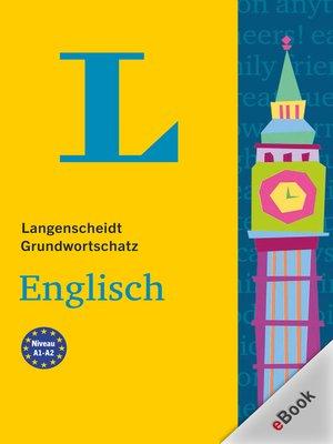 cover image of Langenscheidt Grundwortschatz Englisch