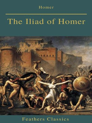 cover image of The Iliad of Homer (Feathers Classics)
