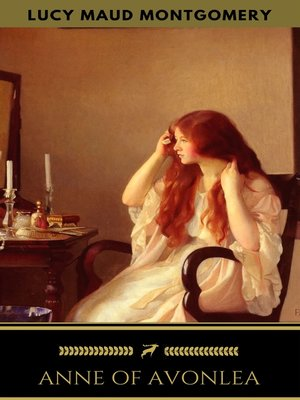 cover image of Anne of Avonlea (Anne Shirley Series #2)
