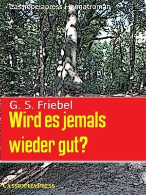 cover image of Wird es jemals wieder gut?