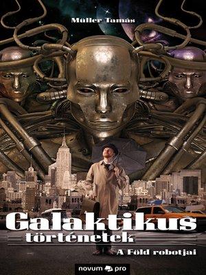 cover image of Galaktikus történetek