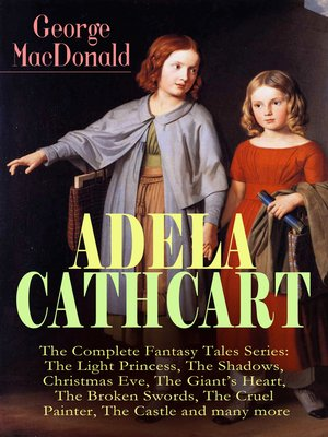 cover image of ADELA CATHCART--The Complete Fantasy Tales Series