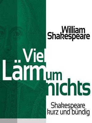 cover image of Viel Lärm um nichts