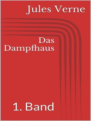 cover image of Das Dampfhaus--1. Band