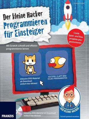 cover image of Programmieren für Einsteiger: Mit Scratch schnell und effektiv programmieren lernen