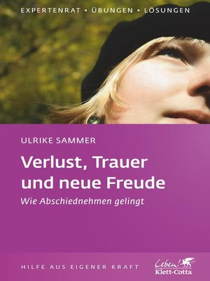 cover image of Verlust, Trauer und neue Freude