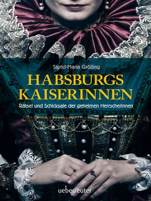 cover image of Habsburgs Kaiserinnen