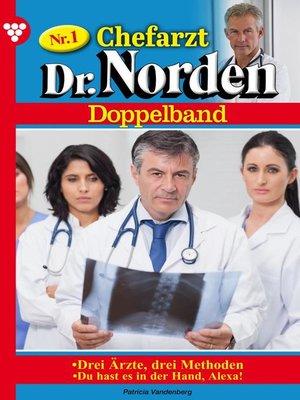 cover image of Chefarzt Dr. Norden Doppelband 1 – Arztroman