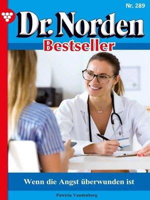 cover image of Dr. Norden Bestseller 289 – Arztroman