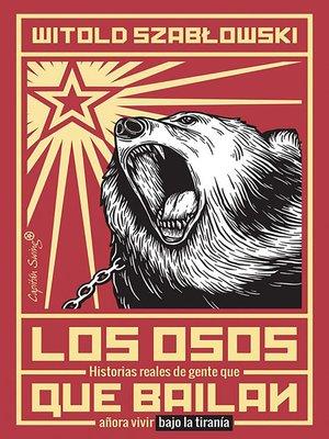 cover image of Los osos que bailan