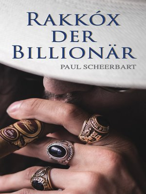 cover image of Rakkóx der Billionär
