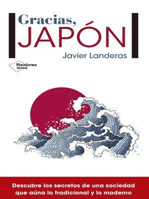 cover image of Gracias, Japón