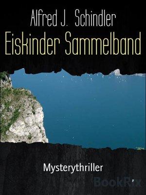 cover image of Eiskinder Sammelband