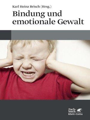 cover image of Bindung und emotionale Gewalt