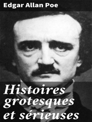 cover image of Histoires grotesques et sérieuses