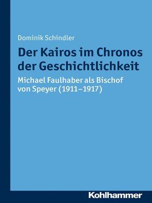 cover image of Der Kairos im Chronos der Geschichtlichkeit