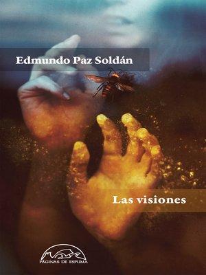 cover image of Las visiones