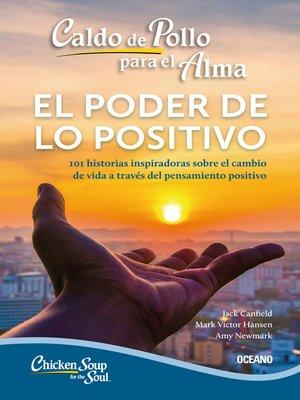 cover image of el poder de lo positivo