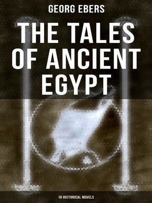 cover image of The Tales of Ancient Egypt (10 Historical Novels)