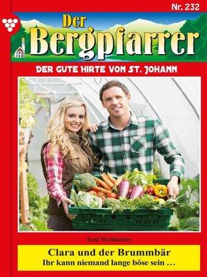 cover image of Der Bergpfarrer 232 – Heimatroman
