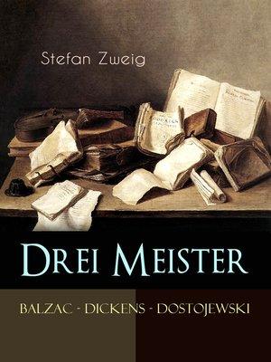 cover image of Drei Meister. Balzac--Dickens--Dostojewski