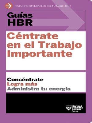 cover image of Céntrate en el trabajo importante