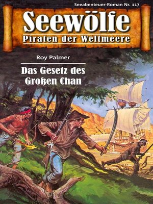 cover image of Seewölfe--Piraten der Weltmeere 117