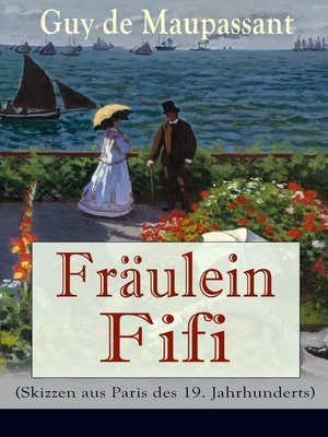 cover image of Fräulein Fifi (Skizzen aus Paris des 19. Jahrhunderts)