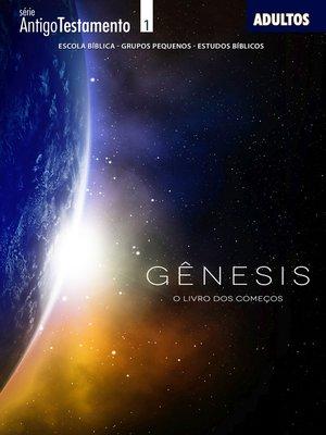 cover image of Genesis, o livro dos começos--Aluno