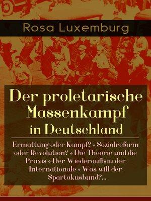 cover image of Der proletarische Massenkampf in Deutschland