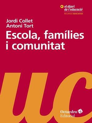 cover image of Escola, famílies i comunitat