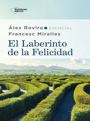 cover image of El laberinto de la felicidad