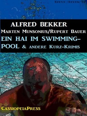 cover image of Ein Hai im Swimming-Pool und andere Kurz-Krimis