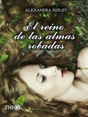 cover image of El reino de las almas robadas