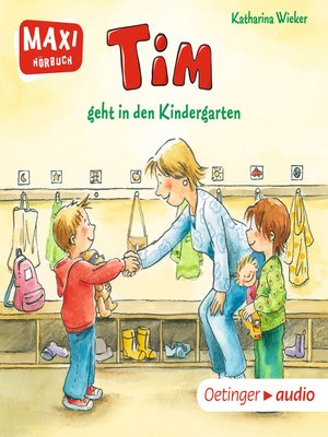 cover image of MAXI Tim geht in den Kindergarten