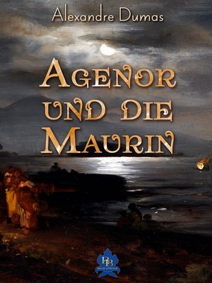 cover image of Agenor und die Maurin