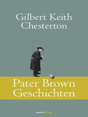cover image of Pater Brown Geschichten