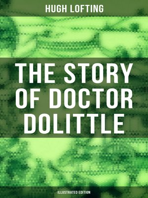 cover image of The Story of Doctor Dolittle (Illustrated Edition)