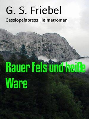 cover image of Rauer Fels und heiße Ware