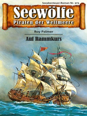cover image of Seewölfe--Piraten der Weltmeere 373