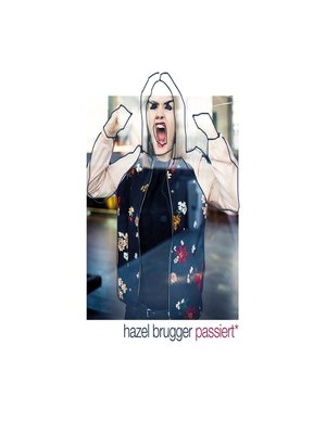 cover image of Hazel Brugger passiert*
