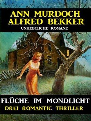 cover image of Flüche im Mondlicht