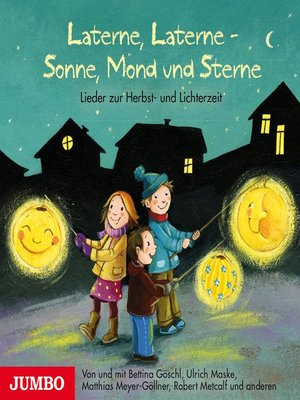 cover image of Laterne, Laterne--Sonne, Mond und Sterne