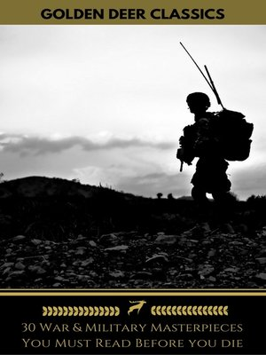 cover image of 30 War & Military Masterpieces You Must Read Before you die (Golden Deer Classics)