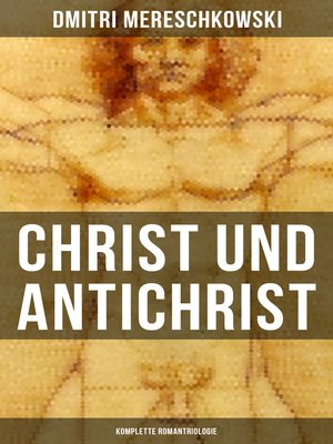 cover image of Christ und Antichrist (Komplette Romantriologie)