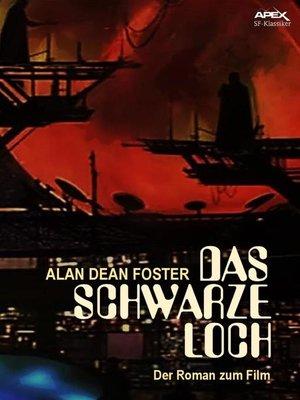 cover image of DAS SCHWARZE LOCH